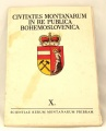 Civitates Montanarum in re publica Bohemoslovenica díl X