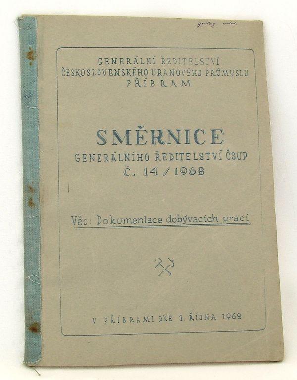 Dokumentace dobývacích prací - směrnice ČSUP Příbram