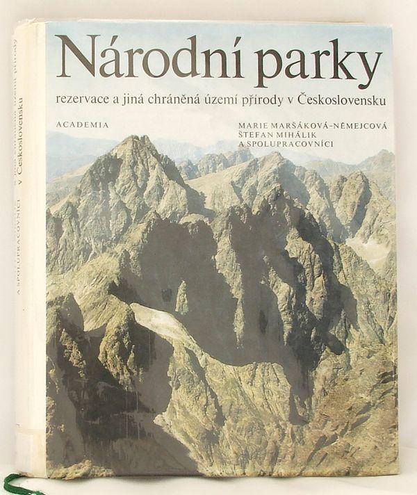Národní parky, rezervace a jiná chráněná území v Československu - Maršálková-Němejcová, Mihálik