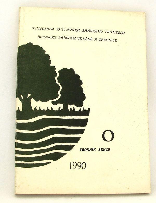 Sborník Hornická příbram ve vědě a technice 1990