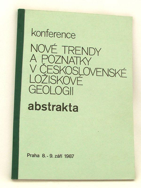 Sborník Nové trendy a poznatky v československé ložiskové geologii