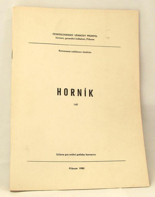 Skripta Horník - 1. díl