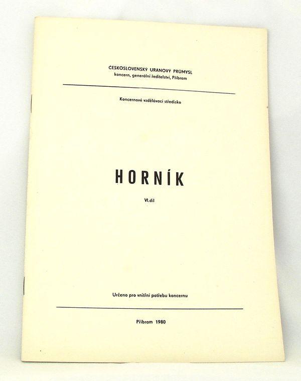 Skripta Horník - 6. díl