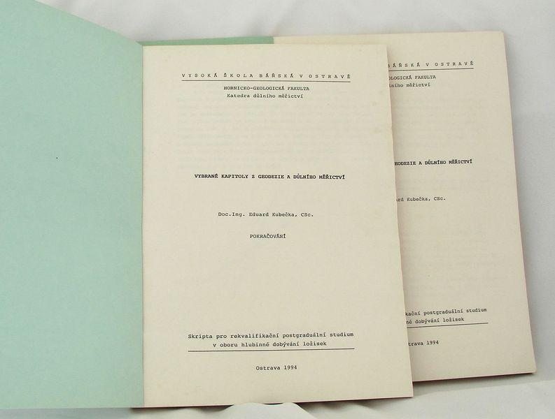 Vybrané kapitoly z geodezie a důlního měřičství - E.Kubečka